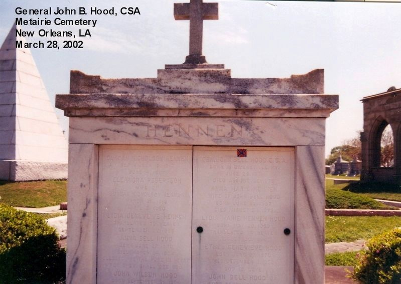 Gen. Hood crypt is in Metaire Cemetery, New Orleans LA image. Click for full size.