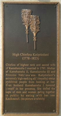 High Chiefess Keōpūolani Marker image. Click for full size.