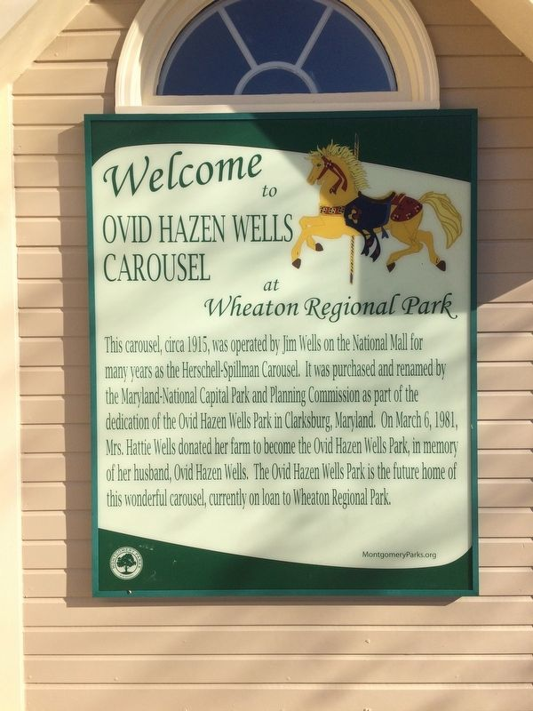 <i>Welcome to</i> Ovid Hazen Wells Carousel <i>at Wheaton Regional Park</i> Marker image. Click for full size.