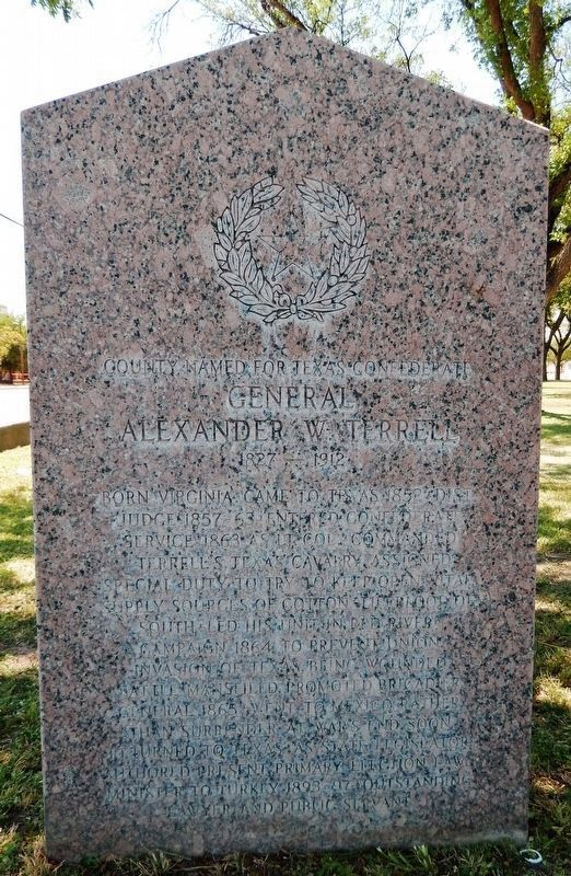 General Alexander W. Terrell / Texas in the Civil War Marker (<i>front side</i>) image. Click for full size.