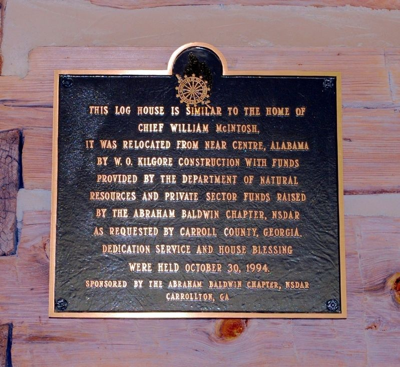 This Log House is Similar to the Home of Chief William McIntosh Marker image. Click for full size.