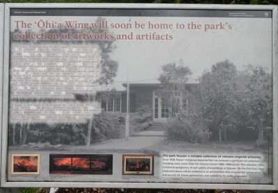 The 'Ōhi'a Wing will soon be home to the park's collection of artwork and artifacts Marker image. Click for full size.