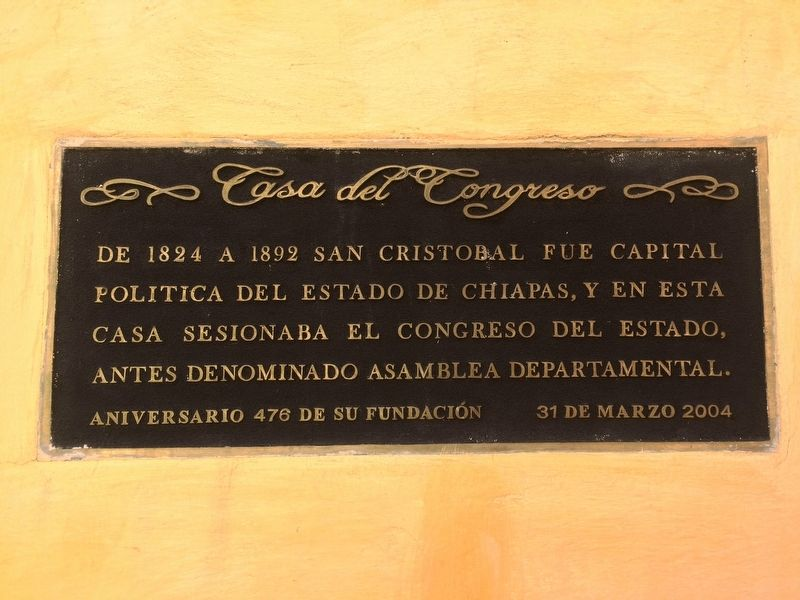 The House of the Congress of Chiapas Marker image. Click for full size.