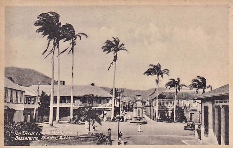 <i>The Circus (Main Thoroughfare), Basseterre, St. Kitts, B.W.I.</i> image. Click for full size.