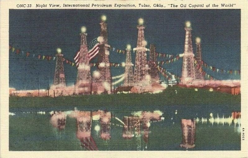 "<i>Night View, International Petroleum Exposition, Tulsa, Okla., ""The Oil Capital of the World""</i> image. Click for full size."