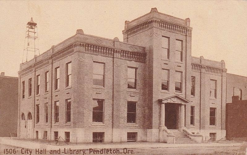 <i>City Hall and Library Pendleton, Ore.</i> image. Click for full size.