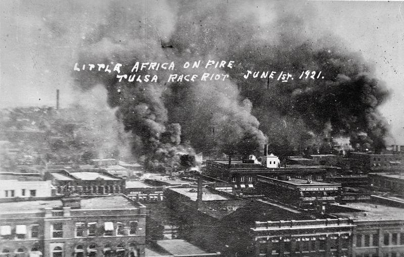 <i>Little Africa on Fire, Tulsa, Okla. Race riot, June 1st, 1921</i> image. Click for full size.