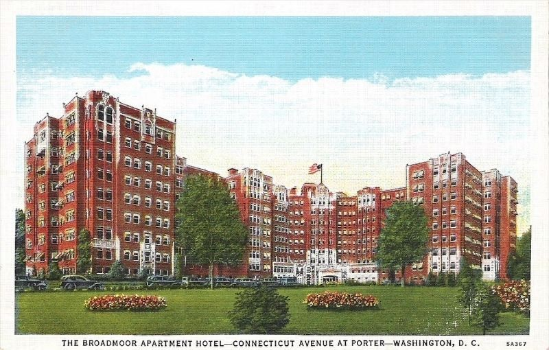 <i>The Broadmoor Apartment Hotel - Connecticut Avenue at Porter - Washington, D. C.</i> image. Click for full size.