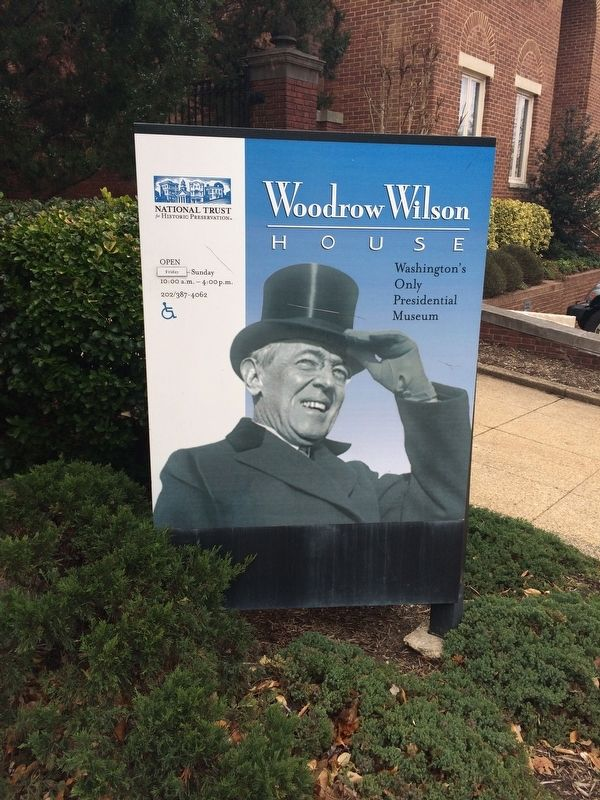 Sign in front of the Woodrow Wilson House image. Click for full size.