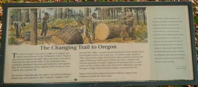 The Changing Trail to Oregon Marker image. Click for full size.