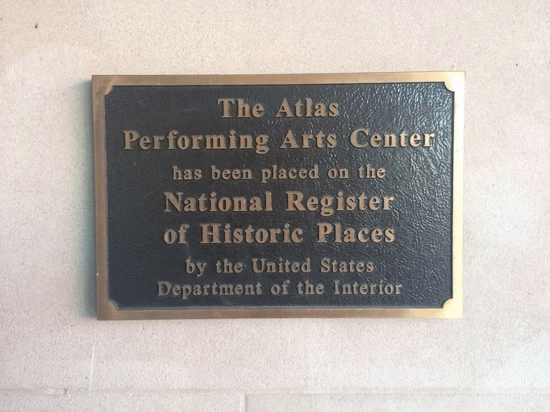 Plaque at The Atlas Performing Arts Center image. Click for full size.