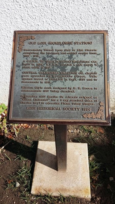 Old Lodi (Mokelumne Station) Marker image. Click for full size.