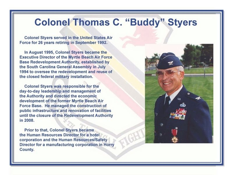 "Colonel Thomas C. ""Buddy"" Styers Marker image. Click for full size."