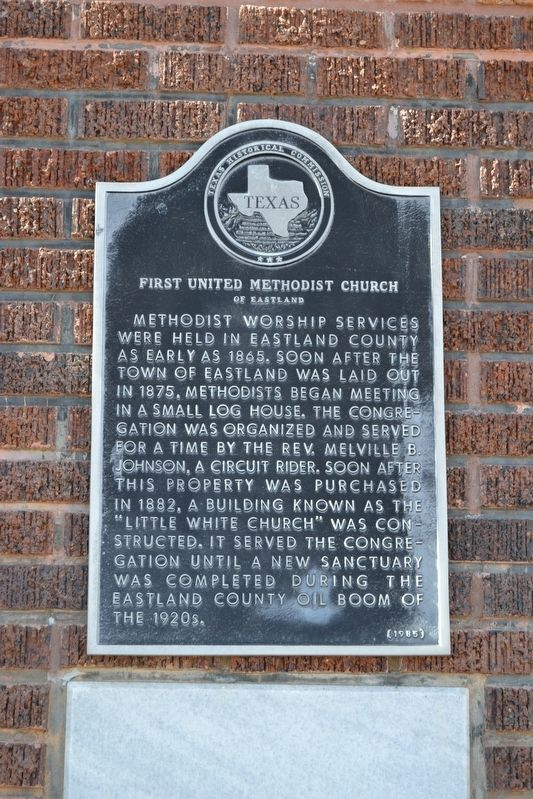 First United Methodist Church of Eastland Marker image. Click for full size.