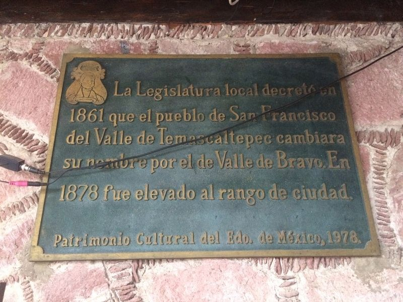 The Name of Valle de Bravo Marker image. Click for full size.