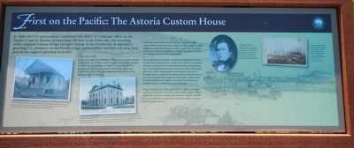 First on the Pacific: The Astoria Custom House Marker image. Click for full size.