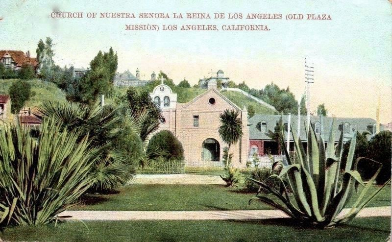 <i>Church of Nuestra Senora la Reina de Los Angeles (Old Plaza Mission)...</i> image. Click for full size.