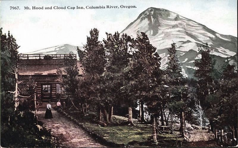 <i>Mt. Hood and Cloud Cap Inn, Columbia River, Ore.</i> image. Click for full size.