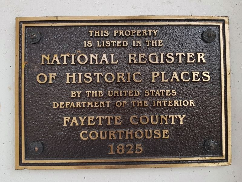 Fayette County Courthouse National Register of Historic Places marker image. Click for full size.