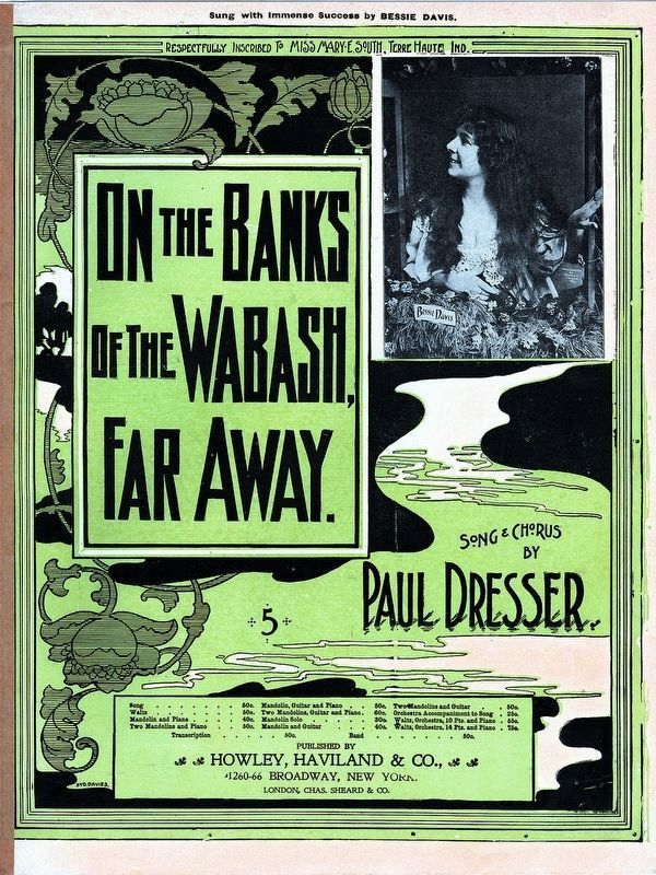 On the Banks of the Wabash, Far Away.<br>Song an Chorus by Paul Dresser image. Click for full size.