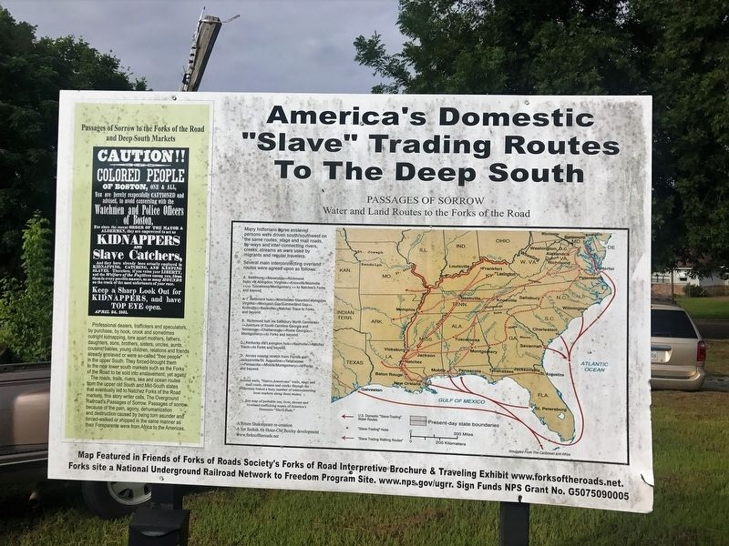 "America's Domestic ""Slave"" Trading Routes To The Deep South Marker image. Click for full size."