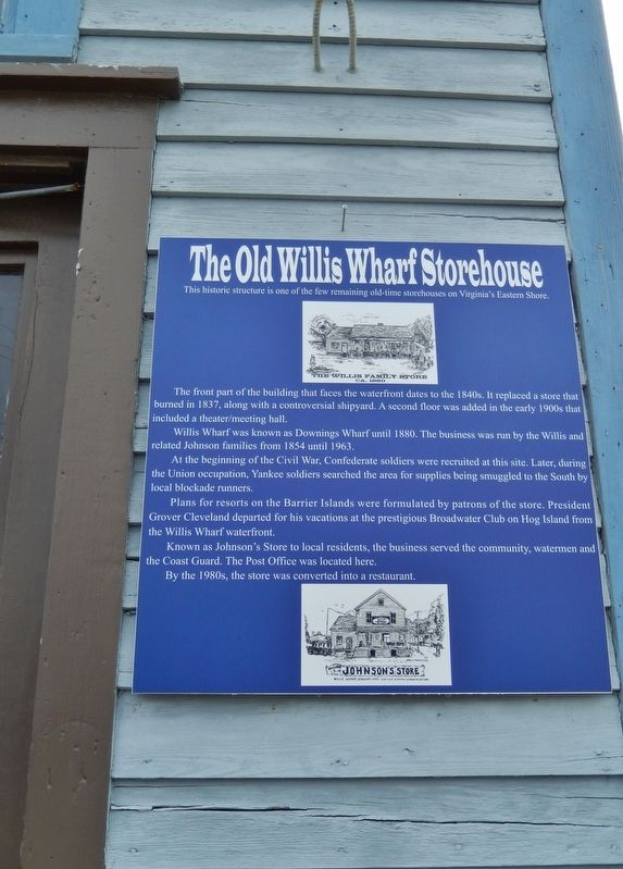 The Old Willis Wharf Storehouse Marker (<i>tall view; marker is right of door</i>) image. Click for full size.
