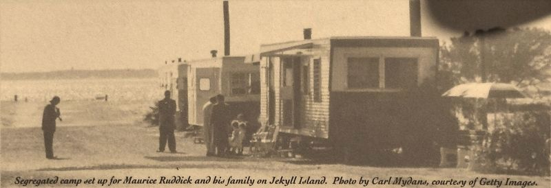 Marker detail: Segregated camp set up for Maurice Ruddick and his family on Jekyll Island image. Click for full size.