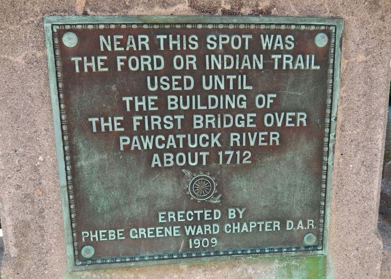 First Bridge over Pawcatuck River Marker image. Click for full size.