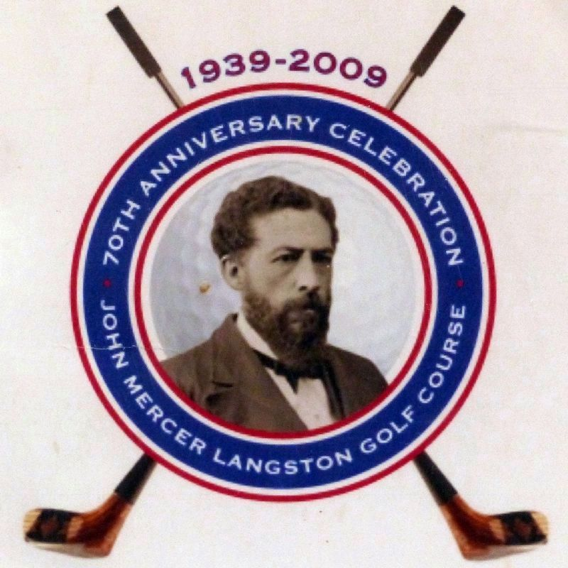 1939 - 2009<br>70th Anniversary Celebration<br>John Mercer Langston Golf Course image. Click for full size.