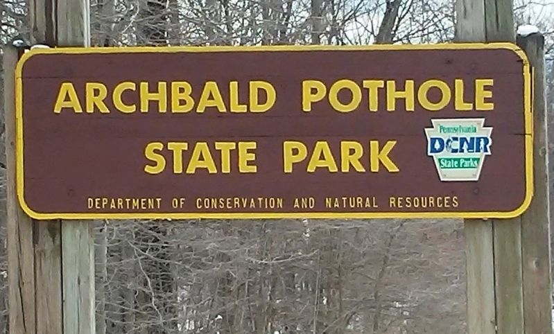 Archbald Pothole State Park Sign image. Click for full size.