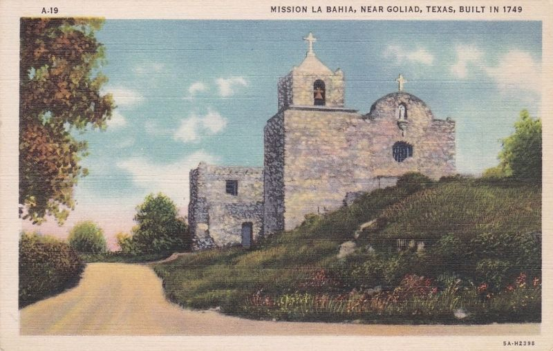 Mission La Bahia, Near Goliad, Texas Built in 1749 image. Click for full size.