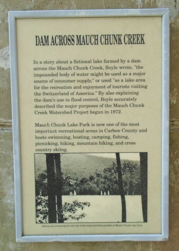 Joe Boyle Plaza - Dam Across Mauch Chunk Creek Marker image. Click for full size.