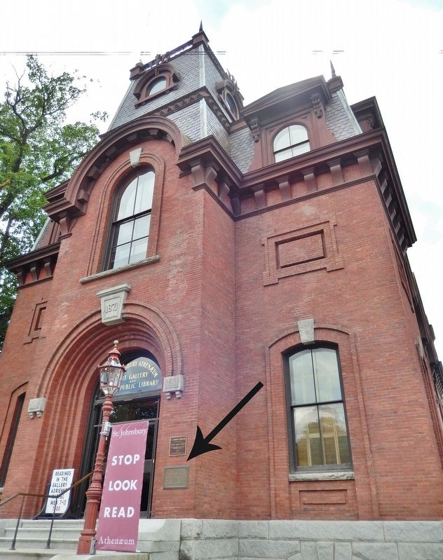 St. Johnsbury Athenaeum (<i>tall front view; marker(s) visible just right of entrance</i>) image. Click for full size.