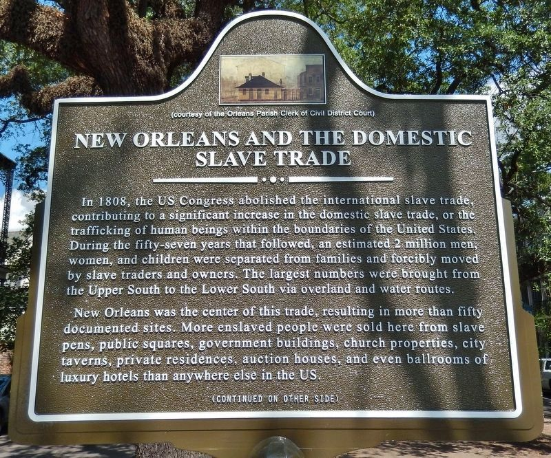 New Orleans and the Domestic Slave Trade Marker (<i>front side</i>) image. Click for full size.