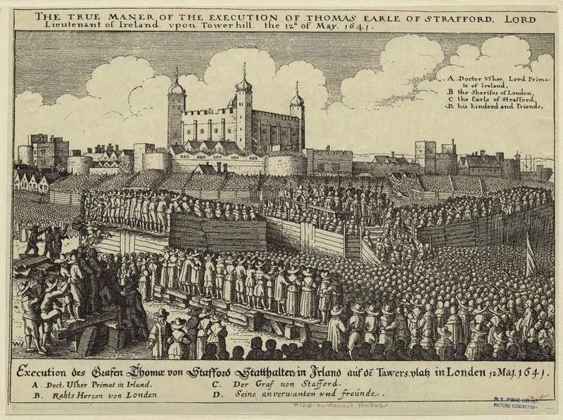 <i>...the execution of Thomas Earle of Strafford...upon Tower Hill, the 12th of May, 1641.</i> image. Click for full size.