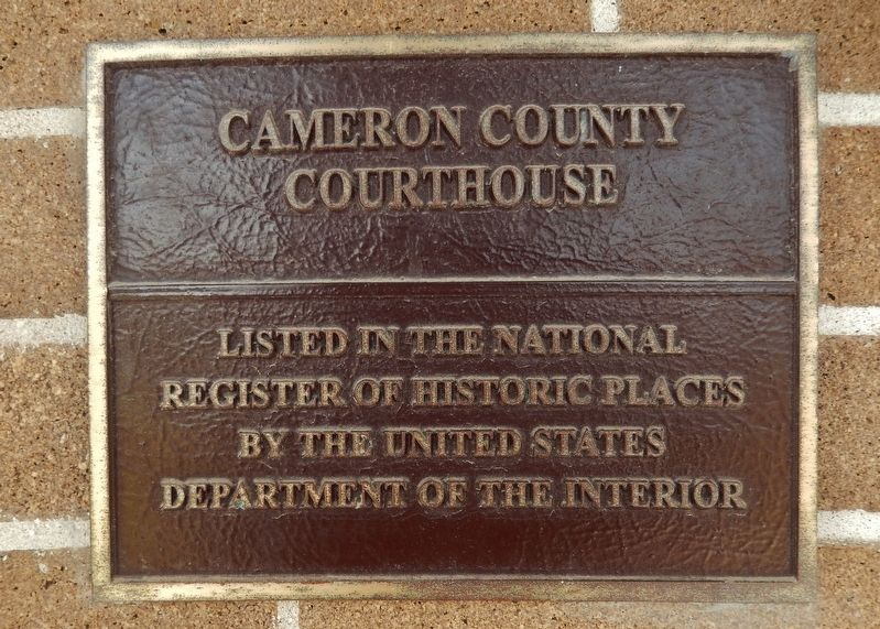 Cameron County Courthouse National Register of Historic Places Plaque image. Click for full size.