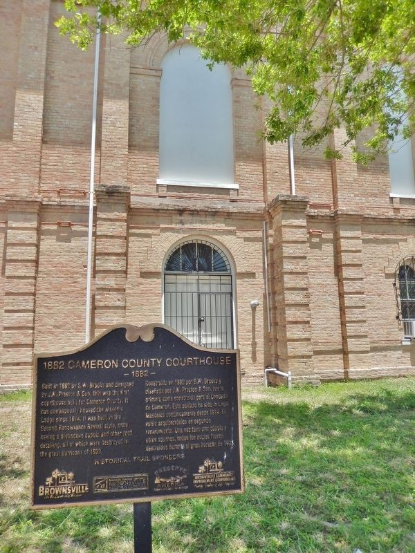 1882 Cameron County Courthouse Marker (<i>tall view; southwest side of courthouse in background</i>) image. Click for full size.
