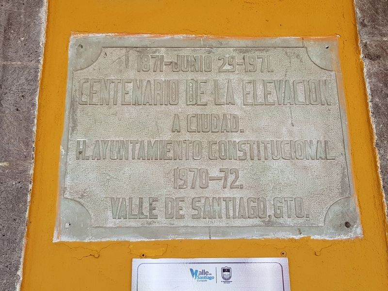 100th Anniversary of the City of Valle de Santiago Marker image. Click for full size.