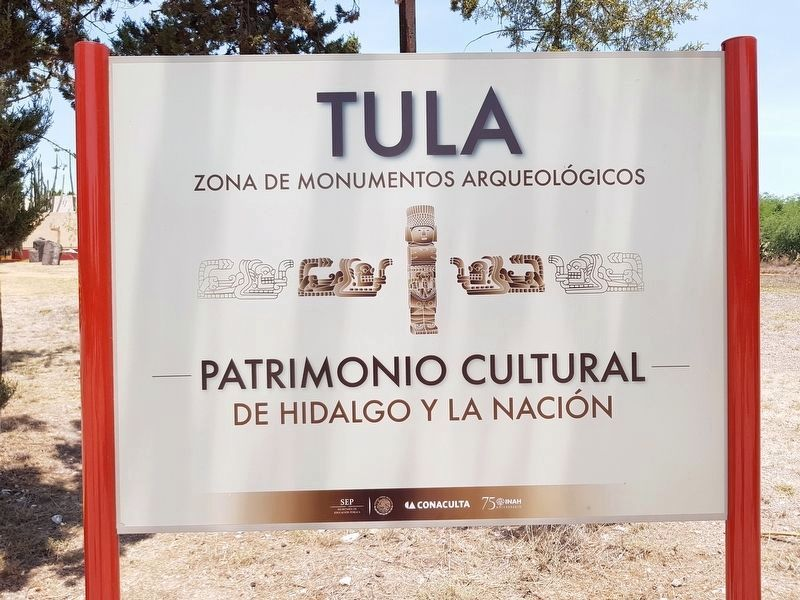 Tula Archaeological Site entrance sign image. Click for full size.