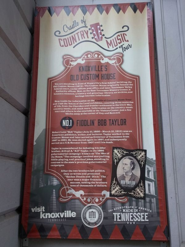 Knoxville's Old Custom House / Fiddlin' Bob Taylor Marker image. Click for full size.