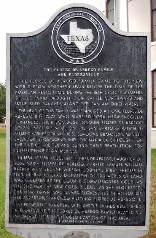 The Flores de Abrego Family and Floresville Marker image. Click for full size.