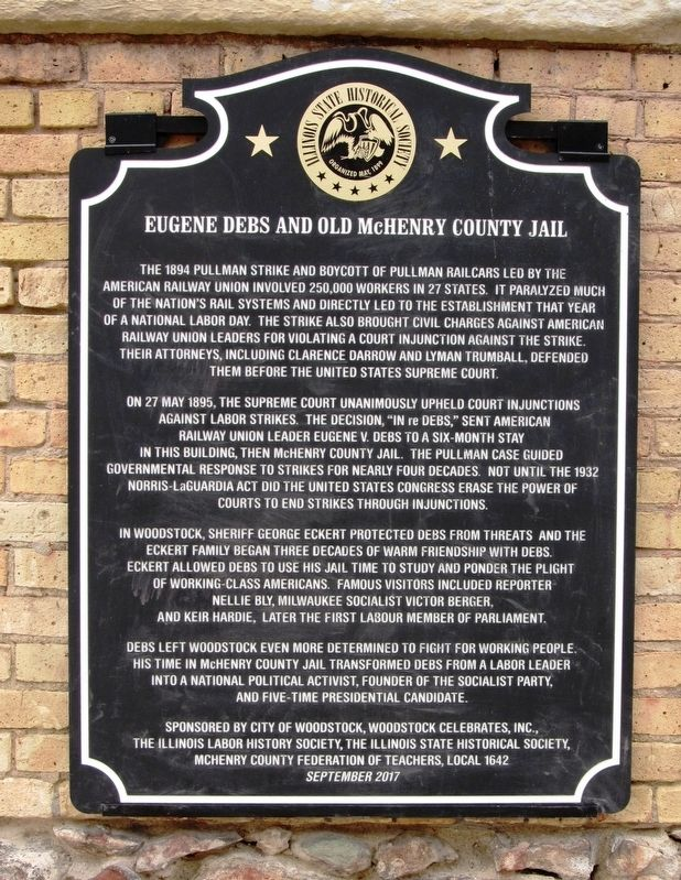 Eugene Debs and Old McHenry County Jail Marker image. Click for full size.