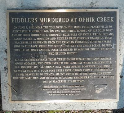 Fiddlers Murdered at Ophir Creek Marker image. Click for full size.