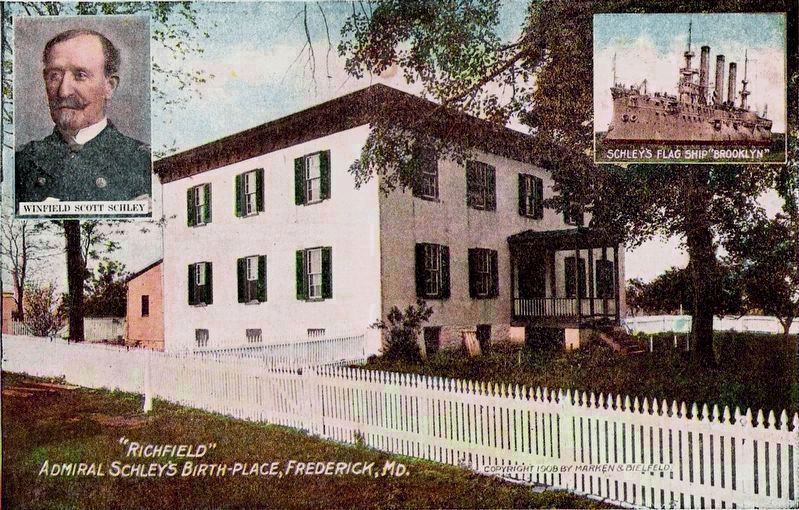 &#8220;Richfield&#8221;<br>Admiral Schley&#39;s Birth-Place, Frederick, MD. image. Click for full size.
