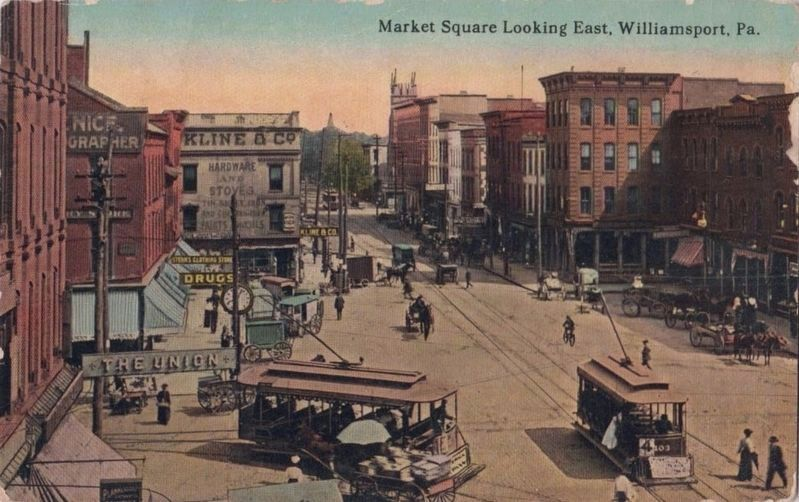 <i>Market Square Looking East, Williamsport, Pa.</i> image. Click for full size.
