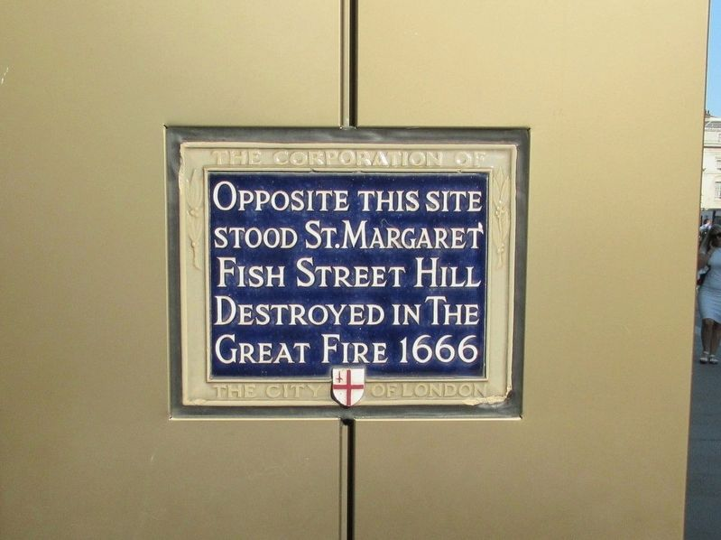 St. Margaret Fish Street Hill Marker image. Click for full size.