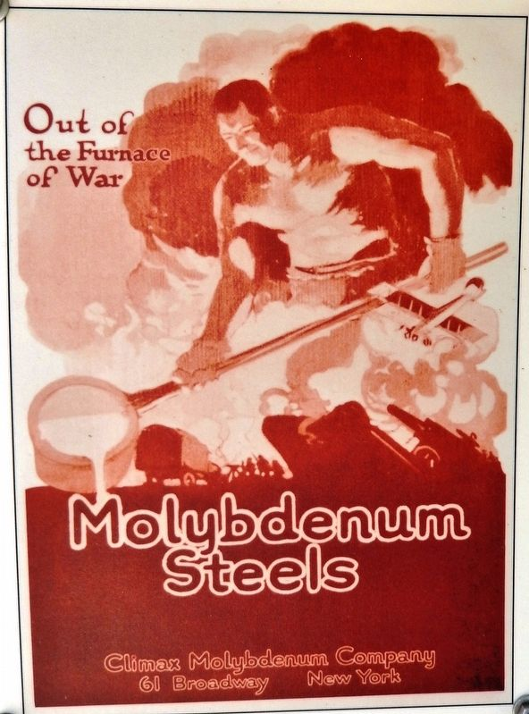 Vintage Climax Molybdenum Poster - 1920s (<i>on exhibit near marker</i>) image. Click for full size.