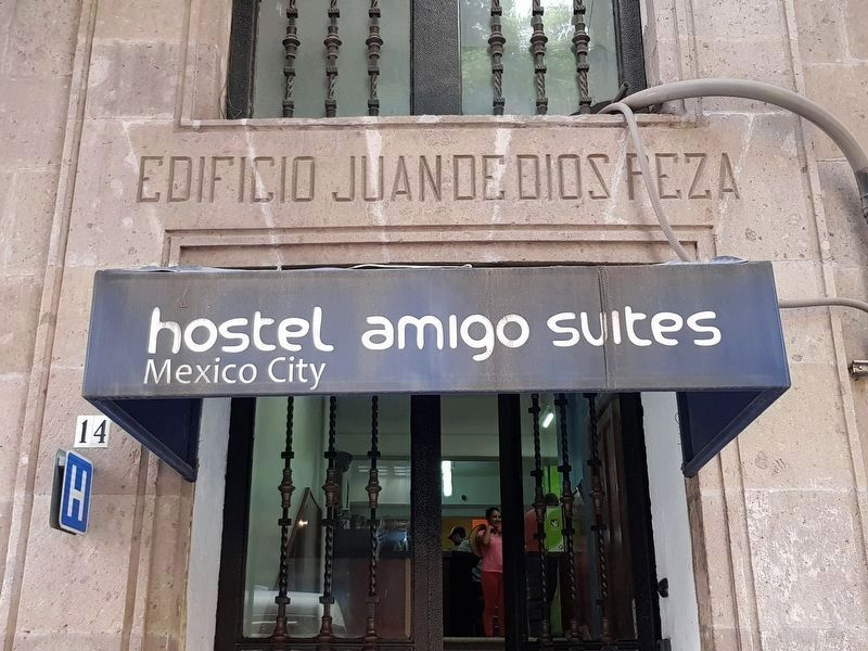 The Juan de Dios Peza Building is now the Hostel Amigo Suites image. Click for full size.