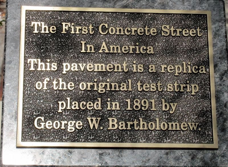 The First Concrete Street in America Marker image. Click for full size.