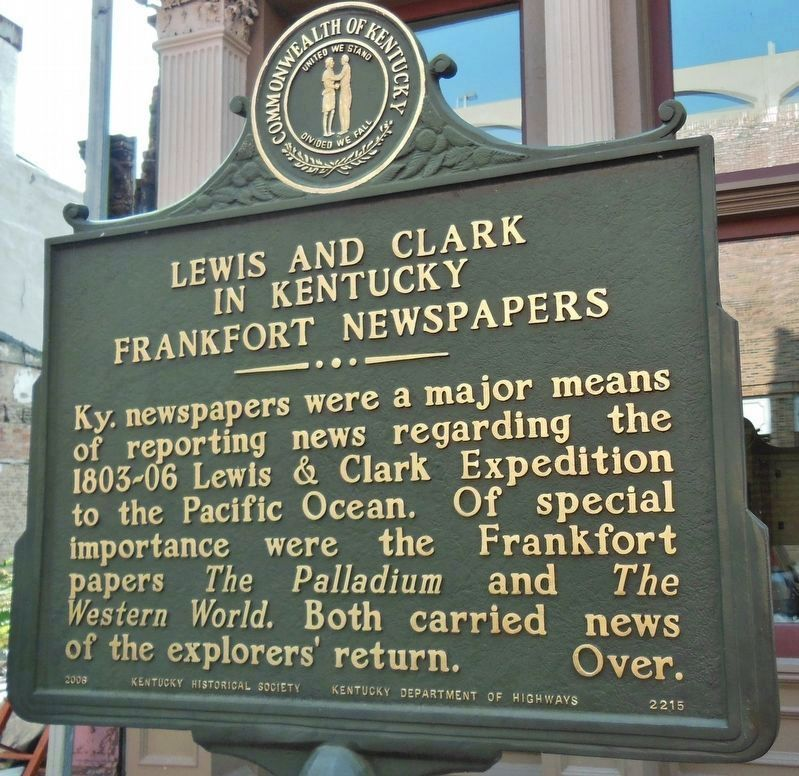 Lewis and Clark in Kentucky / Frankfort Newspapers Marker (<i>side 1</i>) image. Click for full size.